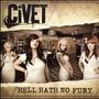 Civet – (2008) Hell Hath No Fury