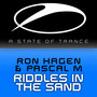 Ron Hagen & Pascal M Riddles In The Sand (Incl Omnia Remix)