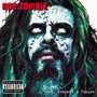 Rob Zombie – Greatest Hits Past Present And Future (Explicit)-ADVANCE