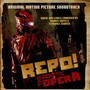 Repo! the Genetic Opera – Repo! The Genetic Opera - Original Motion Picture Soundtrack