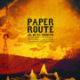 paper route &ndash; Are We All Forgotten