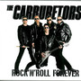 The Carburetors – Rock 'N' Roll Forever
