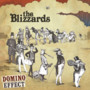 The Blizzards – The Domino Effect