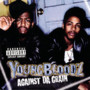 young bloodz – Against The Grain