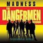 madness – The Dangermen Sessions Volume