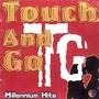 Touch And Go – Millenium Hits