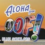 Blue Scholars &ndash; OOF! EP