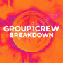 Group 1 Crew – Breakdown