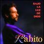 Rabito – Bajo la luz de Dios