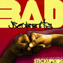 Bad Rabbits – Stick Up Kids
