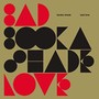 Booka Shade Bad Love
