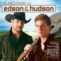 Edson & Hudson – O melhor de Edson & Hudson