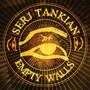 Serj Tankian – Empty Walls