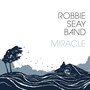 Robbie Seay Band – Miracle (Deluxe Edition)