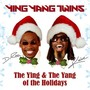 Ying Yang Twins – The Ying & The Yang Of The Holidays