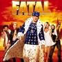 Fatal Bazooka – Fatal
