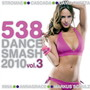 Annagrace – 538 Dance Smash 2010 Vol. 3