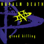 Napalm Death – Greed Killing