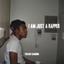 Childish Gambino – I AM JUST A RAPPER