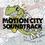 Motion City Soundtrack – My Dinosaur Life (Deluxe Version)