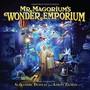 Alexandre Desplat & Aaron Zigman – Mr. Magorium's Wonder Emporium