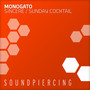 Monogato – Sincere / Sunday Cocktail