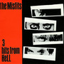 The Misfits &ndash; 3 Hits From Hell