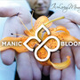 Manic Bloom – In Loving Memory