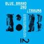 Supreme Team – 블루브랜드 2집 Trauma Part 2