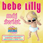 Bebe Lilly &ndash; Moj Swiat