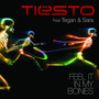 Tiësto feat. Tegan and Sara – Feel It In My Bones
