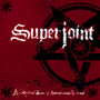 Superjoint Ritual – Lethal Dose of American Hatred