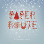 paper route &ndash; A Thrill of Hope