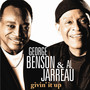George Benson & Al Jarreau – Givin' It Up