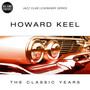 Howard Keel – The Classic Years of Howard Keel