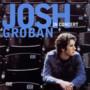 Josh Groban – Josh Groban in Concert Disc 1