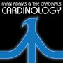 Ryan Adams & The Cardinals &ndash; Cardinology