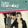 Hey Monday – Beneath It All