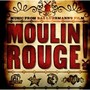 Moulin Rouge – Moulin Rouge! Music from Baz Luhrmann's Film