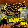 N-Dubz – We Dance On - Single