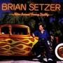 The Brian Setzer Orchestra – Nitro Burnin' Funny Daddy