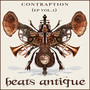 Beats Antique – Contraption (EP vol I )