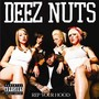 DEEZ NUTS – Rep Your Hood (EP)
