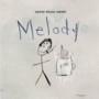 Never Shout Never Melody - EP