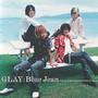 GLAY – Blue Jean