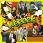 NewS – weeeek