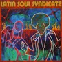 Latin Soul Syndicate – Latin Soul Syndicate