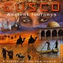 Cusco – Ancient Journeys: A Vision Of The New World