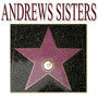 Andrews Sisters – Andrews Sisters Greatest Hits