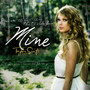 Taylor Swift &ndash; Mine